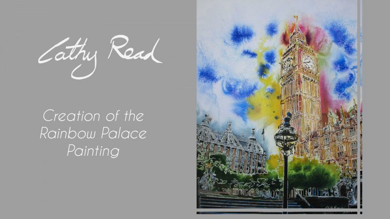 Video art demonstration of painting of the Houses of Parliament. Rainbow Palace by Cathy Read Art